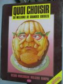 【書寶二手書T4/原文書_QIF】Quoi Choisir-50 Millions De Grandes Gueules
