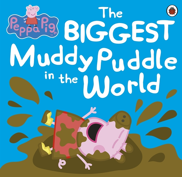 Peppa Pig:The Biggest Muddy Puddle In The World 世界上最大的泥巴坑 平裝故事書