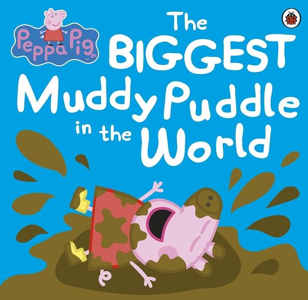 Peppa Pig:The Biggest Muddy Puddle In The World 世界上最大的泥巴坑平裝繪本