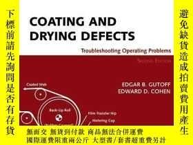 二手書博民逛書店Coating罕見And Drying DefectsY256260 Edgar B. Gutoff Wile