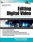 二手書博民逛書店《Editing Digital Video: The Complete Creative and Technical Guide》 R2Y ISBN:0071406352