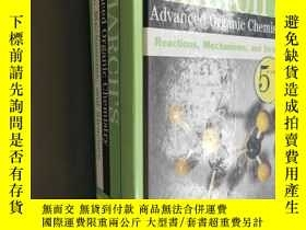 二手書博民逛書店March s罕見Advanced Organic Chemistry: Reactions, Mechanism