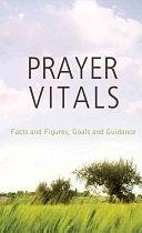 二手書博民逛書店《Prayer Vitals: Facts and Figures, Goals and Guidance》 R2Y ISBN:9781616262112