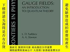 二手書博民逛書店Gauge罕見FieldsY255562 L. D. Faddeev Westview Press 出版19