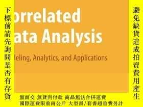 二手書博民逛書店Correlated罕見Data AnalysisY256260 Peter X. -k. Song Spri
