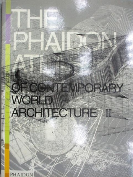 【書寶二手書T3/建築_YHH】The Phaidonatlas of Contemporary World Architecture II