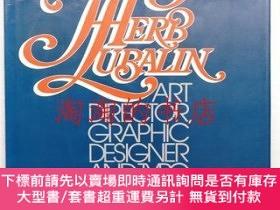 二手書博民逛書店Herb罕見Lubalin: Art Director, Graphic Designer, and Typogr