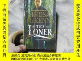 二手書博民逛書店LINDSAY罕見McKENNA THE LONER(書名請看圖