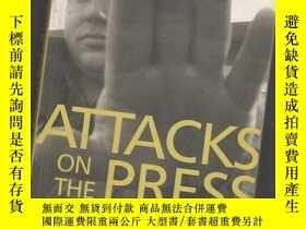 二手書博民逛書店ATTACKS罕見ON THE PRESS IN 2001【英文