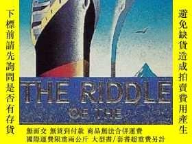 二手書博民逛書店The罕見Riddle of the Titanic-泰坦尼克號之謎Y443421 Robin Gardine