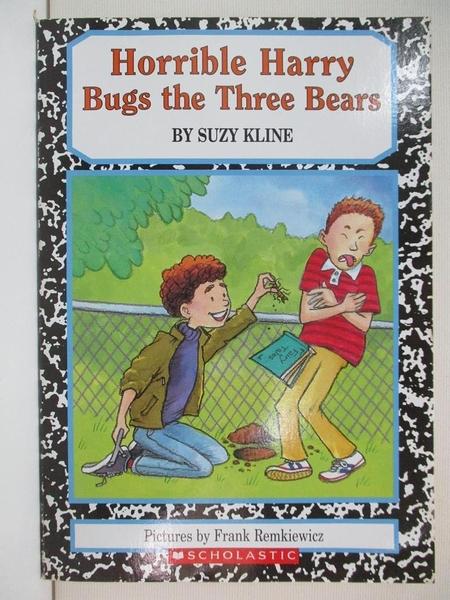 【書寶二手書T2/原文小說_A7C】Horrible Harry Bugs the Three Bears_Suzy Kline
