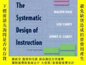 二手書博民逛書店The罕見Systematic Design Of Instruction (5th Edition)Y362