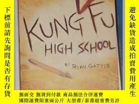 二手書博民逛書店英文原版罕見Kung Fu High School by Rya