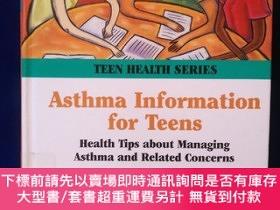 二手書博民逛書店TEEN罕見HEALTH SERIES ASTHMA INFORMATION FOR TEENS (16開精裝)奇