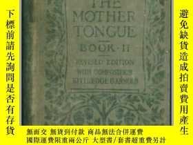 二手書博民逛書店【英文版】THE罕見MOTHER TONGUE 1908年版、硬