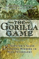 二手書 《The Gorilla Game: An Investor s Guide to Picking Winners in High Technology》 R2Y ISBN:1841120014