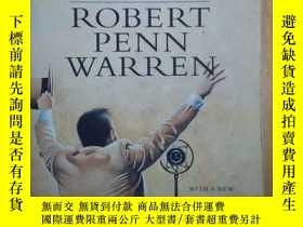 二手書博民逛書店Robert罕見Penn Warren:ALL THE KING