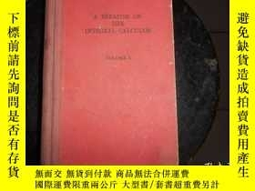 二手書博民逛書店Treatise罕見on the integral calculus 積分學論說 1Y159723 Josep