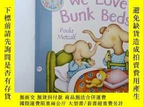 二手書博民逛書店we罕見love bunk beds.Y12498