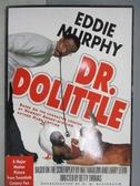 【書寶二手書T1/原文小說_MCG】Dr. Dolittle_Eddie Murphy