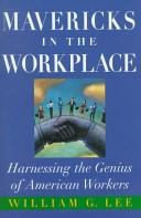 二手書博民逛書店《Mavericks in the Workplace: Harnessing the Genius of American Workers》 R2Y ISBN:0195116569