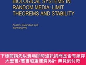 二手書博民逛書店Evolution罕見Of Biological Systems In Random MediaY255174