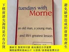 二手書博民逛書店Tuesdays罕見with Morrie : An Old Man, a Young Man, and Life