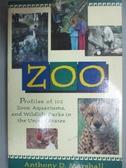 【書寶二手書T3/動植物_OBK】Zoo : profiles of 102 zoos, aquariums, and