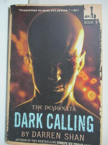 【書寶二手書T7/原文小說_GZ1】Dark Calling_Shan, Darren