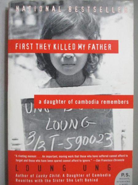 【書寶二手書T9/傳記_OHB】First They Killed My Father_Ung, Loung