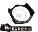 【EC數位】 專業級專用 方形濾鏡鏡頭轉接環 專用濾鏡拖架