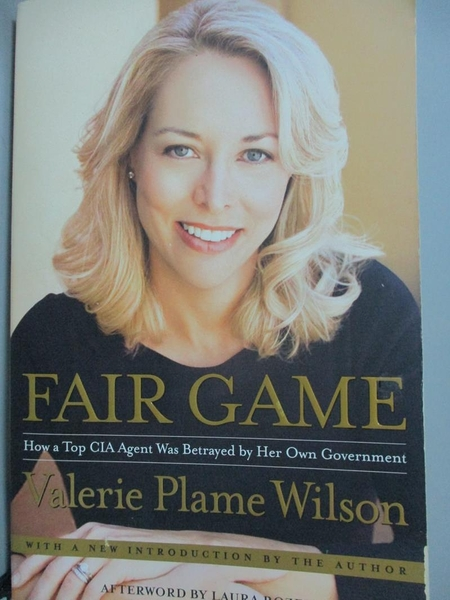 【書寶二手書T7/原文小說_ICQ】Fair Game: How a Top CIA Agent Was Betraye