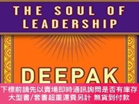 二手書博民逛書店The罕見Soul of Leadership: Unlocking Your Potential for Gre