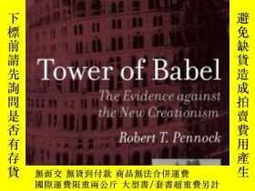 二手書博民逛書店Tower罕見Of Babel: The Evidence Against The New Creationism