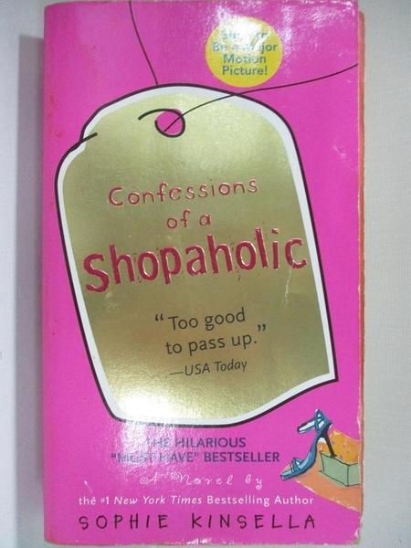 【書寶二手書T8/原文小說_H4X】Confessions of a Shopaholic_Kinsella