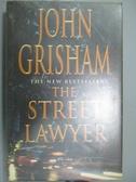 【書寶二手書T8/原文書_XGY】The Street Lawyer_John Grisham