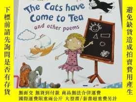 二手書博民逛書店the罕見cats have come to tea:貓們來喝茶了Y212829