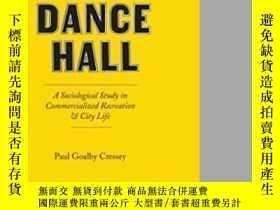 二手書博民逛書店The罕見Taxi-dance Hall-出租車舞廳Y443421 Paul Goalby Goalb...