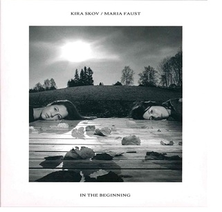 停看聽音響唱片】【CD】Kira Skov / Maria Faust:In The Beginning