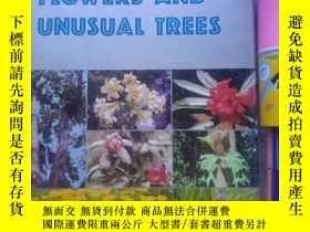 二手書博民逛書店RARE罕見FIOWERS AND UNUSUAL TREESY114312