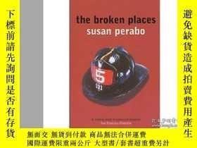 二手書博民逛書店Broken罕見Places-破碎的地方Y465786 Susan Perabo Bloomsbury Pub
