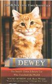 (二手書)Dewey: The Small-Town Library Cat Who Touched The Wrol