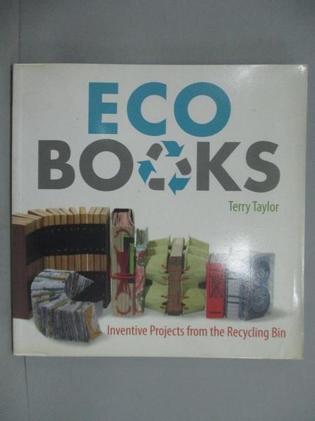 【書寶二手書T6/美工_YKE】Eco Books: Inventive Projects from the Recyc