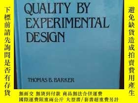 二手書博民逛書店Quality罕見by experimental design (Quality and reliability)