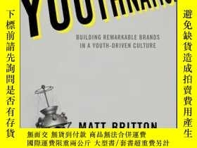 二手書博民逛書店YouthNation:罕見Building Remarkable Brands in a Youth-Drive