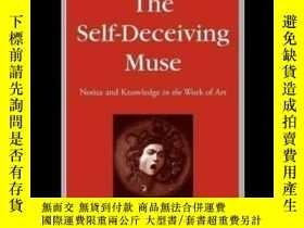 二手書博民逛書店The罕見Self-deceiving Muse: Notice