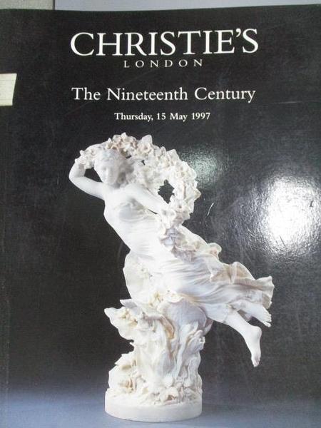【書寶二手書T4/收藏_FMT】Christie s_The Nineteenth Century_1997/5/15