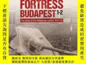 二手書博民逛書店Fortress罕見Budapest: The Siege of the Hungarian Capital 19