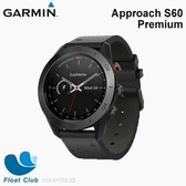 GARMIN 高爾夫 Approach S60 高爾夫球GPS腕錶 陶瓷錶圈 皮革錶帶 尊爵黑 010-01702-22 原價15990元