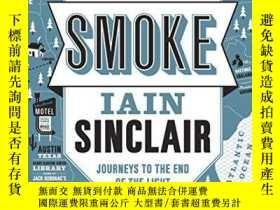 二手書博民逛書店American罕見Smoke: Journeys to the End of the LightY36044